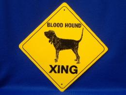 Blood Hound Crossing Sign