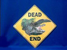 alligator sign dead end warning