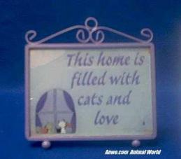 this home is filled with cats and love sign