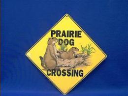 prairie dog crossing sign